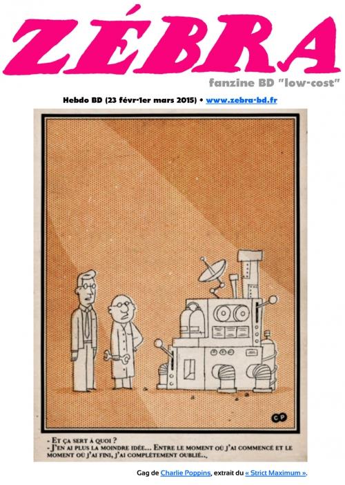 webzine,bd,gratuit,fanzine,zébra,bande-dessinée,revue de presse,actualité,hebdomadaire,couverture,burlingue,,issuu.com,pdf,charlie poppins,strict maximum,lien hypertexte