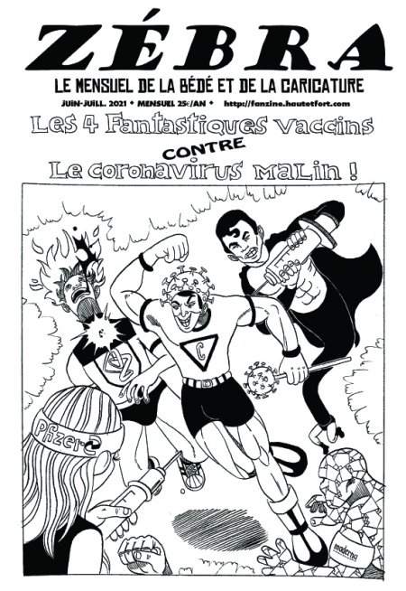 webzine,bd,gratuit,zébra,fanzine,bande-dessinée,pdf,mensuel,caricature,vaccination,coronavirus,covid,épidémie,astrazeneca,pfizer,moderna,manga,hommage,zombi,reyn,énigmatique lb,2021,dessin,presse,satirique,juin,juillet