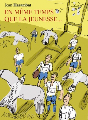 webzine,bd,zébra,gratuit,fanzine,bande-dessinée,critique,kritik,jean harambat,rugby,en même temps que la jeunesse,actes sud