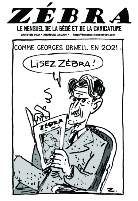webzine,bd,gratuit,zébra,fanzine,bande-dessinée,pdf,mensuel,caricature,orwell,zombi,reyn,janvier,énigmatique lb,2021,dessin,presse,satirique