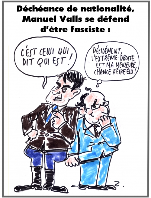 webzine,bd,gratuit,zébra,fanzine,bande-dessinée,caricature,manuel valls,fasciste,françois hollande,déchéance nationalité,dessin,presse,satirique,editorial cartoon,zombi