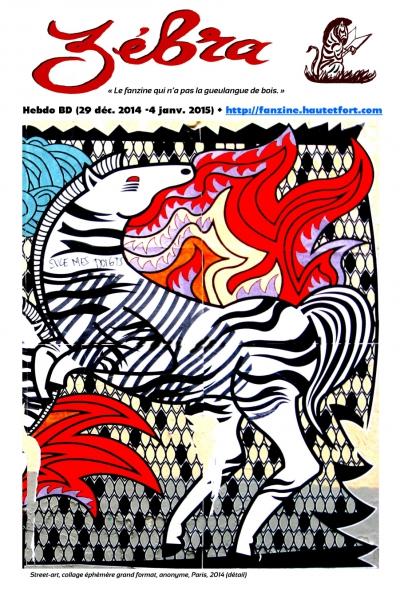 webzine,bd,gratuit,fanzine,zébra,bande-dessinée,revue de presse,actualité,hebdomadaire,couverture,street-art,issuu.com,pdf,lien hypertexte