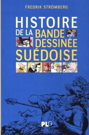 fanzine,bande-dessinée,zébra,gratuit,bd,critique,kritik,strömberg,philippe morin,,histoire,suédoise,suède,franco-belge,plg