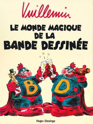 webzine,bd,zébra,gratuit,fanzine,bande dessinée,critique,vuillemin,choron,dbd,monde magique,crumb