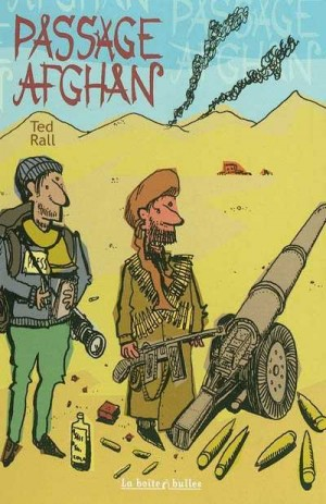 fanzine,zébra,bd,ted rall,critique,passage afghan,afghanistan,matt groning,taliban,reporter,joe sacco,boite a bulles,coree du nord