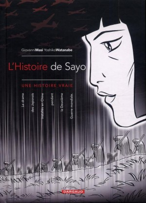 fanzine,bd,zébra,critique,histoire de sayo,mandchourie,yoshiko watanabe,manga,chine,giovanni masi,nikkeijin,dargaud
