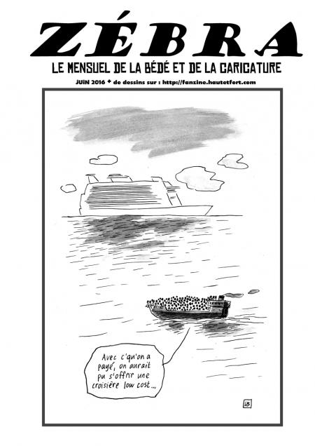 fanzine,bd,zébra,mensuel,juin,abonnement,dessin,presse,caricature,satirique,migrants,énigmatique lb